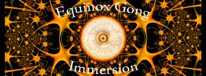 Equinox_Gong_Immersion_1490x552_Ticket